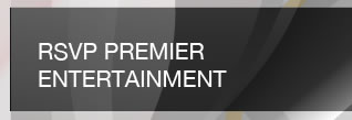 RSVP PREMIER ENTERTAINMENT.